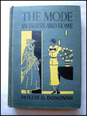 """The Mode in Dress and Home"" by Dulcie G. Donovan, 1935"